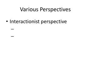 Various Perspectives