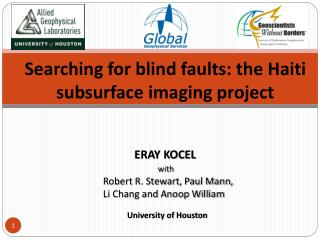 Searching for blind faults: the Haiti subsurface imaging project