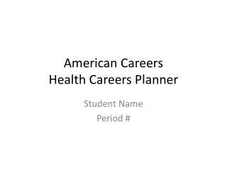 American Careers Health Careers Planner