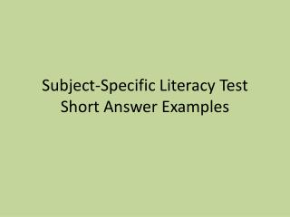 Subject-Specific Literacy Test Short Answer Examples
