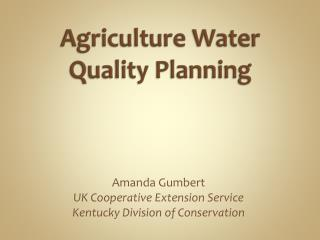 Agriculture Water Quality Planning
