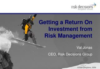 Getting a Return On Investment from Risk Management