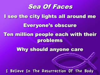 Sea Of Faces I see the city lights all around me Everyone�s obscure
