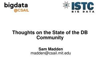 Sam Madden madden@csail.mit