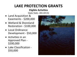 LAKE  PROTECTION GRANTS  Eligible  Activities State  Stats. 281.69 (3)