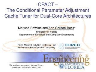 CPACT –  The Conditional Parameter Adjustment Cache Tuner for Dual-Core Architectures