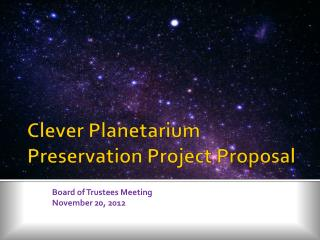 Clever Planetarium Preservation Project Proposal