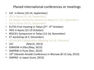 Planed international conferences or meetings