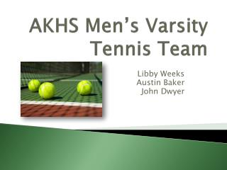 AKHS Men's Varsity Tennis Team