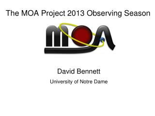 The MOA Project 2013 Observing Season