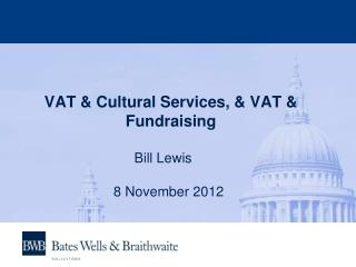 VAT & Cultural Services, & VAT & Fundraising