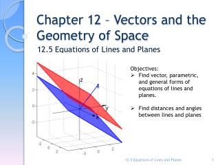 Chapter 12 – Vectors and the Geometry of Space