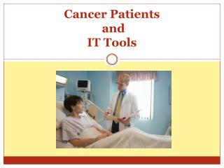 Cancer Patients  and  IT Tools