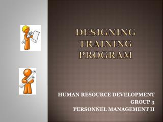 DESIGNING TRAINING PROGRAM