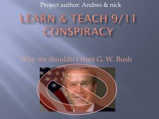 Learn & teach 9/11 conspiracy