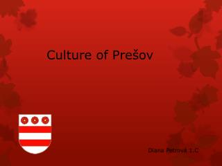 Culture of  Prešov