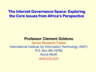 The Internet Governance Space: Exploring the Core Issues from ...
