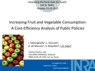 Increasing Fruit and Vegetable Consumption: A Cost-Efficiency Analysis of Public Policies