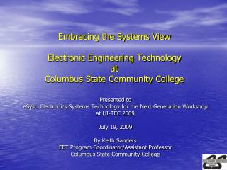 Embracing the Systems View   Electronic Engineering Technology  at  Columbus State Community College
