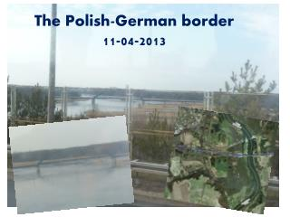 The Polish-German border 11-04-2013
