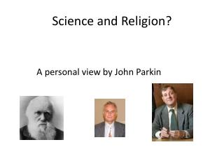 Science and Religion?