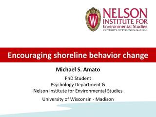 Encouraging shoreline behavior change