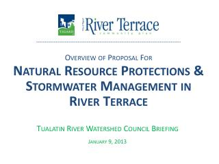 Tualatin River Watershed Council Briefing January 9, 2013