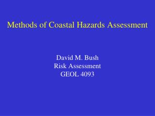 Methods of Coastal Hazards Assessment