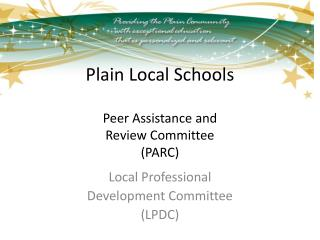 Plain Local Schools Peer Assistance and Review Committee (PARC)