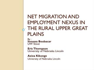 Net Migration and Employment Nexus in the Rural Upper Great Plains