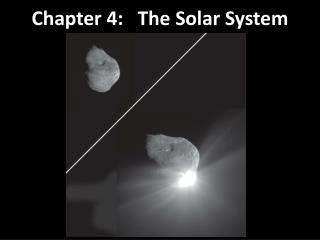 Chapter  4:   The  Solar System