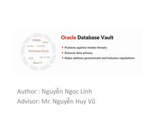 Author :  Nguyễn Ngọc Linh Advisor: Mr.  Nguyễn Huy Vũ