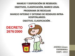 ANDREA Gómez ENFERMERA  ESSPC  - 2013