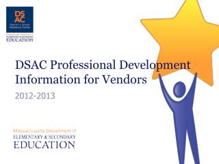 DSAC Professional Development  Information for Vendors
