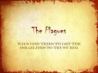 The Plagues