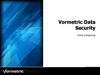 Vormetric Data Security