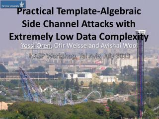 Practical Template-Algebraic Side Channel Attacks with Extremely Low Data Complexity