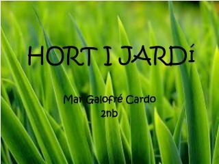 HORT I  JARDí