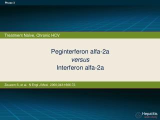 Peginterferon  alfa-2a  versus Interferon  alfa-2a