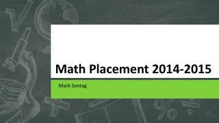 Math Placement 2014-2015