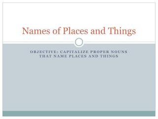 Names of Places and Things