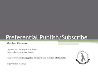 Preferential Publish/Subscribe