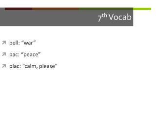 7 th  Vocab