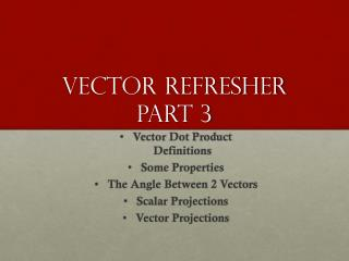 Vector  Refresher Part 3