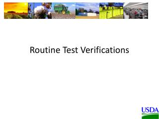 Routine Test Verifications