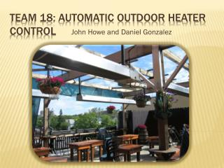 Team 18: Automatic Outdoor heater control
