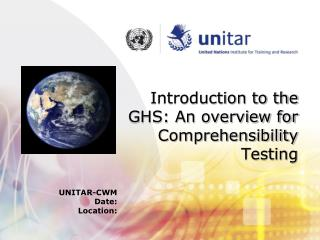 Introduction to the GHS: An overview for Comprehensibility Testing