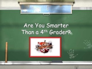 Are You Smarter  Than a 5th Grader
