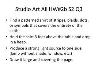 Studio Art All HW#2b S2 Q3