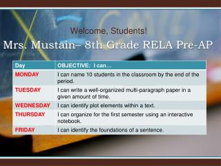 Mrs. Mustain– 8th Grade RELA Pre-AP